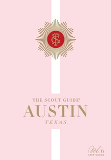 THE SCOUT GUIDE AUSTIN VOLUME 6