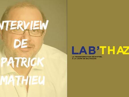 Interview de Patrick Mathieu