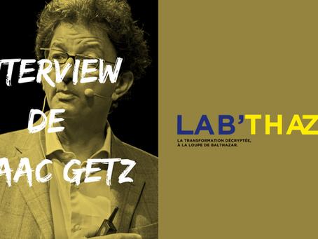 L'interview de Isaac Getz - l'Entreprise altruiste.