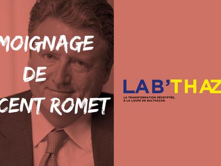 Le témoignage de Vincent Romet - Pourquoi réinventer l'entreprise ?
