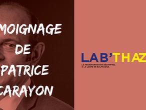 Le témoignage de Patrice Carayon - L'effort et la fierté