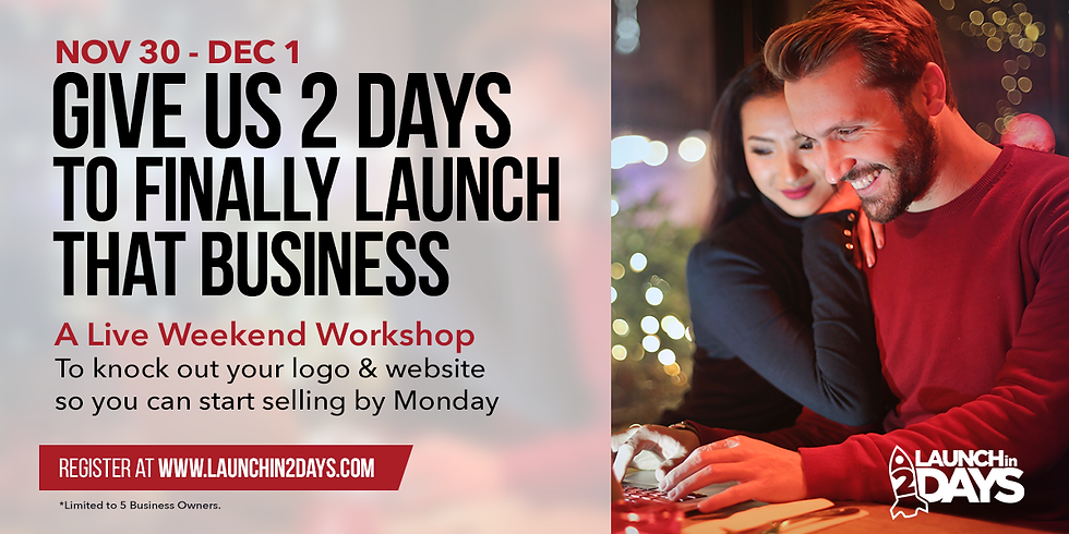 Launch Your Brand Nov. 30 - Dec. 1