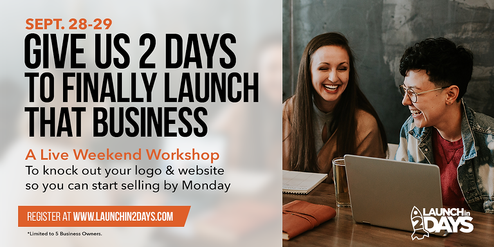 Launch Your Brand September 28-29
