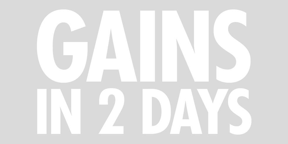 Gains In 2 Days