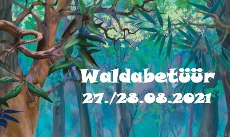 Nid vergässe: Fürs Waldabentüür amäude!