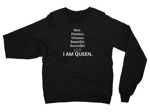 I AM QUEEN Sweatshirt