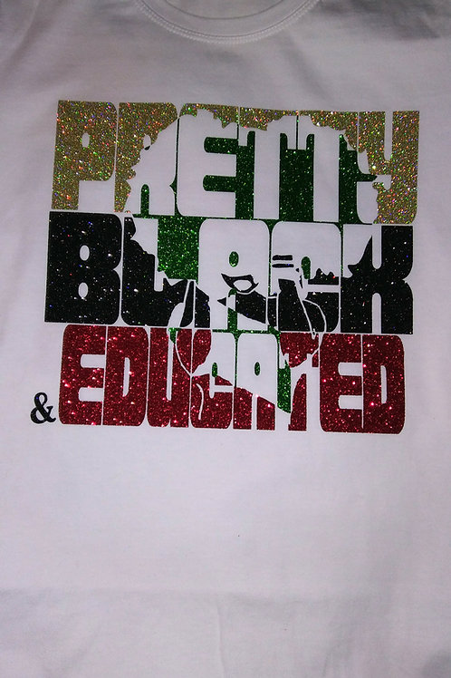 Pretty Black & Educated Tee
