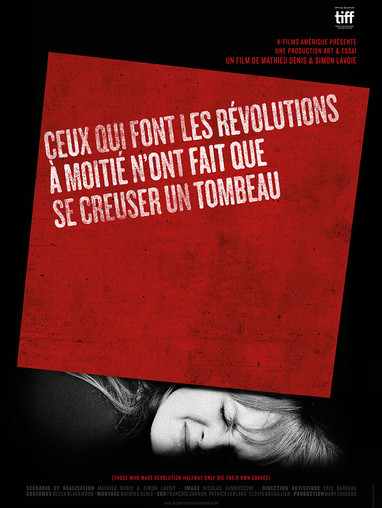 *Won best film* Quebec feature film. Includes digital enhansements, matte paintings, digital signs, digital fire (burning woman) + cocktail molatov.