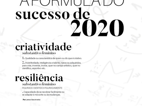 A fórmula do sucesso de 2020