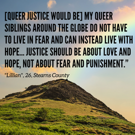 Actualizing Queer Justice Report: Quote from Lillian