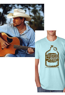 """Something For The Road"" w/ ""It Takes A Whole Lotta Liquor To Like Her"" T-Shirt"