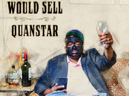 Quanstar - They Told Me This Would Sell (Album) (Produced by LexZyne Productions)