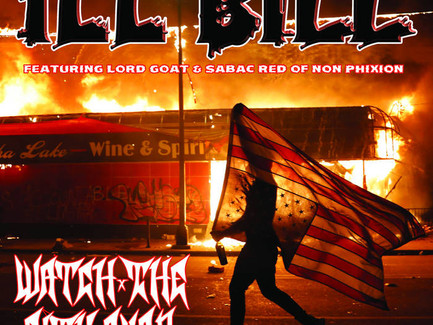 "NON-PHIXION REUNITE!! ILL BILL FEAT. LORD GOAT & SABAC RED ""WATCH THE CITY BURN"" (PROD. BY DJ SKIZZ)"