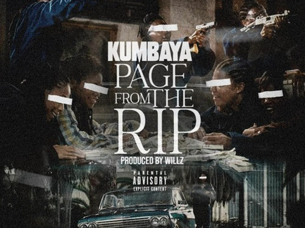 """KUMBAYA - """"Page From The Rip"""" (Produced by Willz) (Video)"""