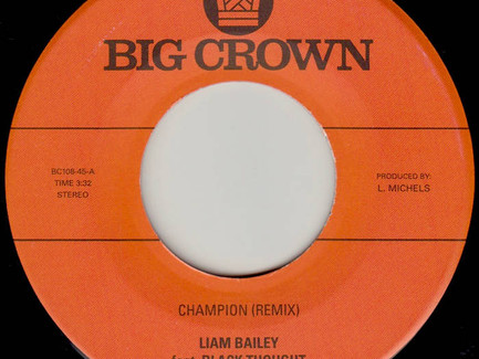 Liam Bailey featuring Black Thought - Champion (Remix) (Produced by Leon Michels)