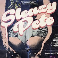 Sleazy Pete