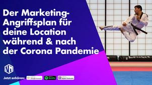 Der Marketing-Angriffsplan für deine Location während und nach der Corona Pandemie