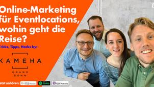 Podcast 'Online-Marketing für Meetings & Eventlocations'. Tipps von Kameha Grand Bonn