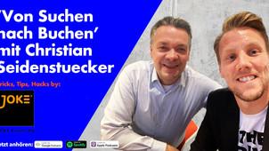 Podcast 'Von Suchen nach Buchen' mit Christian Seidenstuecker von JOKE Event AG