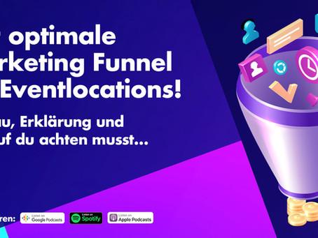 Der optimale Marketing Funnel für Eventlocations!