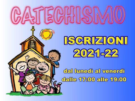 ISCRIZIONI AL CATECHISMO anno 2021-2022