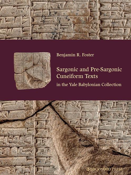 Sargonic and Pre-Sargonic Cuneiform Texts