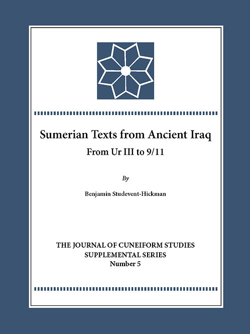 Sumerian Texts from Ancient Iraq: From Ur III to 9/11