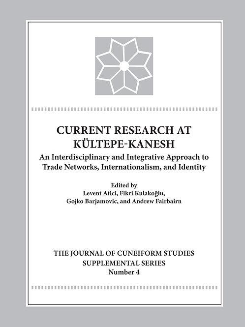 Current Research at Kültepe-Kanesh: An Interdisciplinary and Integrative Approac