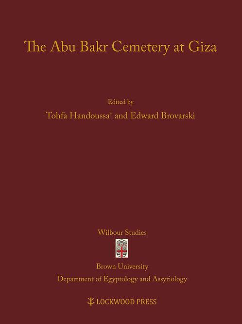 The Abu Bakr Cemetery at Giza