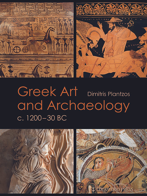 Greek Art and Archaeology c. 1200 - 30 BC