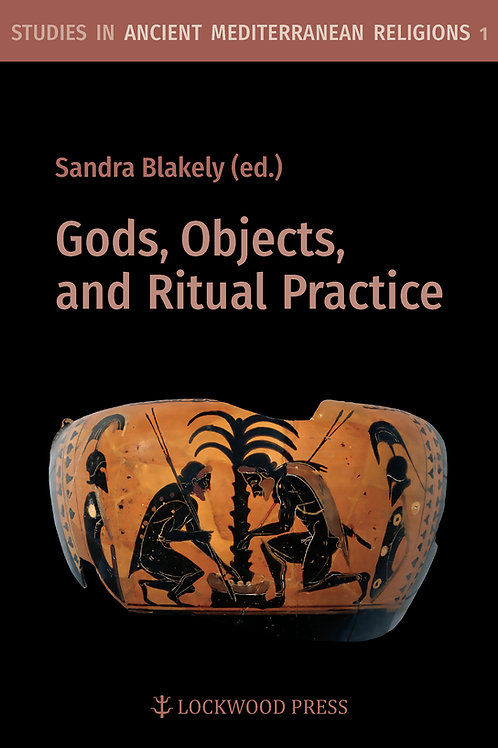 Gods, Objects, and Ritual Practice