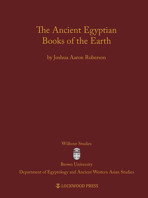 The Ancient Egyptian Books of the Earth