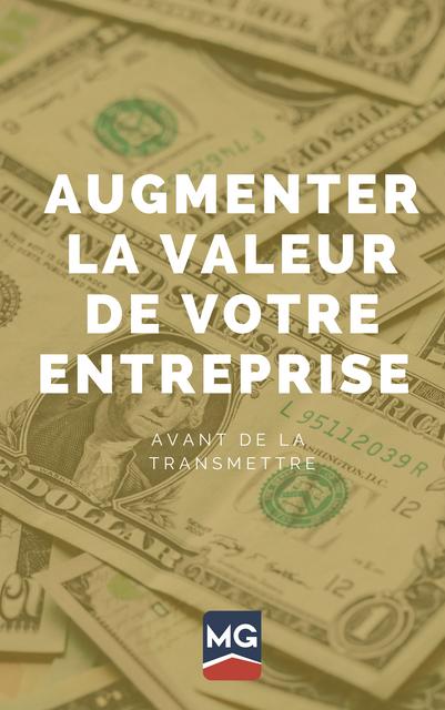 Augmenter la valeur de votre entreprise 🤑