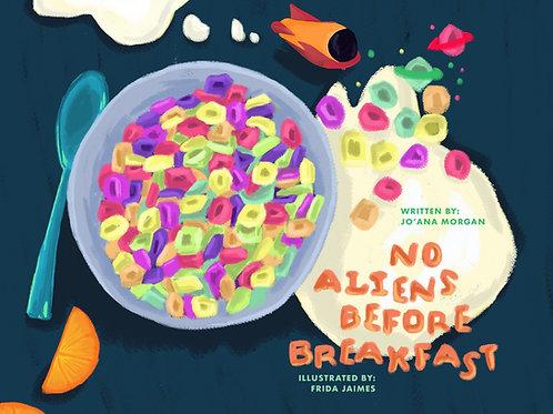No Aliens Before Breakfast