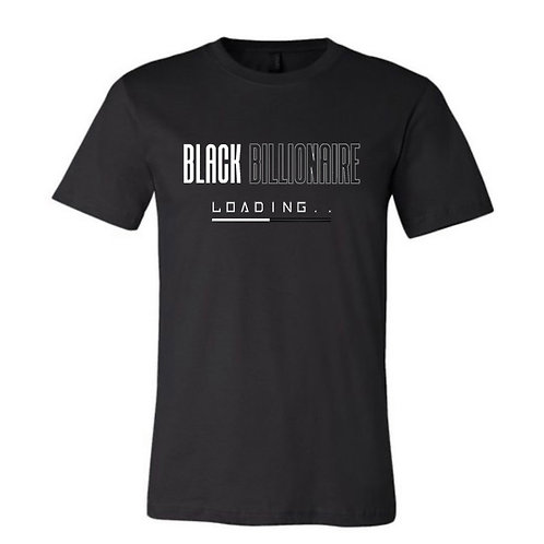 Black Billionaire (White Letters) Tshirt