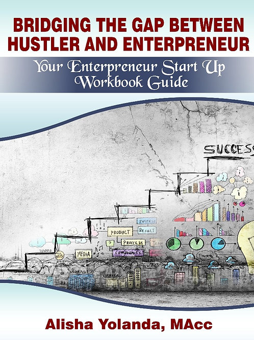 Bridging the Gap Between Hustler and Entrepreneur