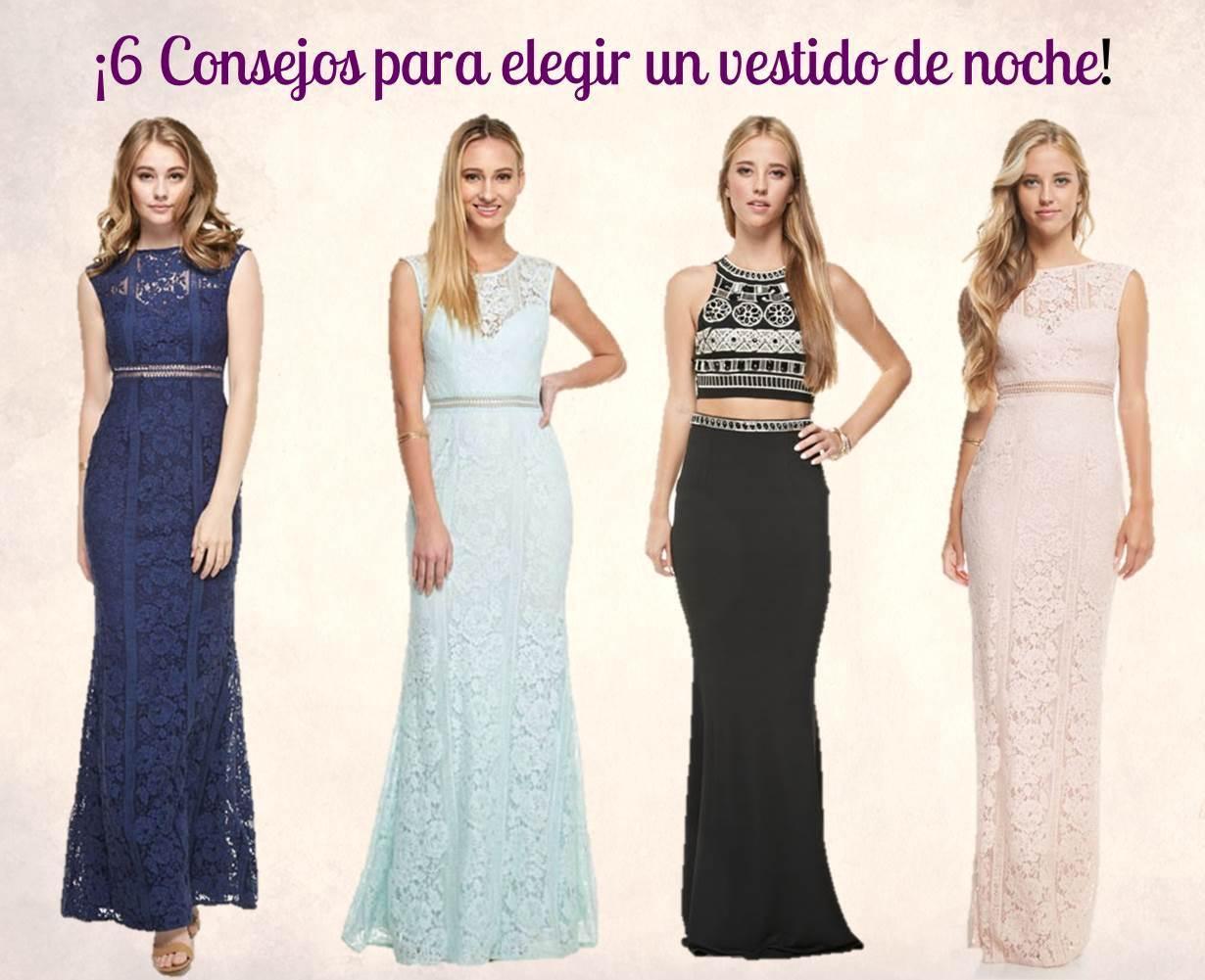 b324984bec ¡6 Consejos para elegir un vestido de noche!