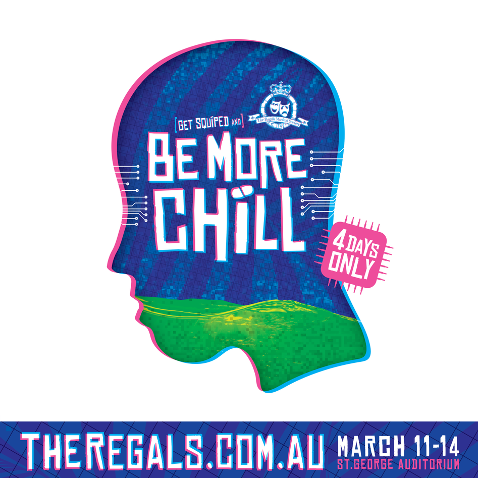 BE MORE CHILL - Only 4 days of performances.