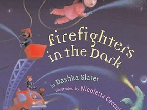 Firefighters in the Dark - Signed and Personalized