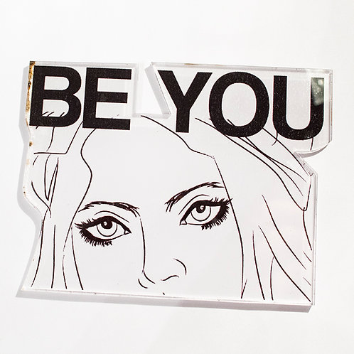 Pin Be You