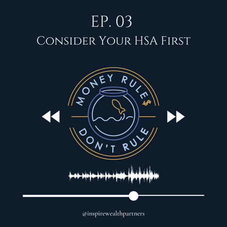 Podcast: Why an HSA Should Be the First Account You Consider Investing