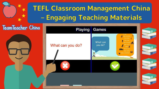 ESL Classroom Management China - Engaging Teaching Materials