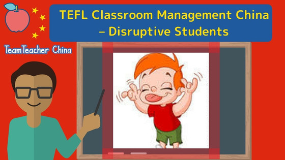 ESL Classroom Management China - Disruptive Students