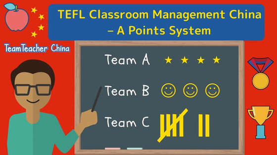 ESL Classroom Management China  - A Points System
