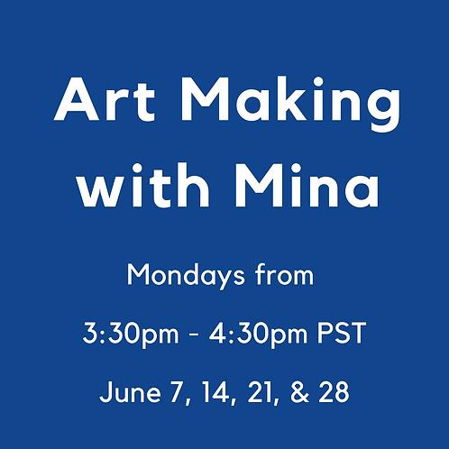 Art Making With Mina
