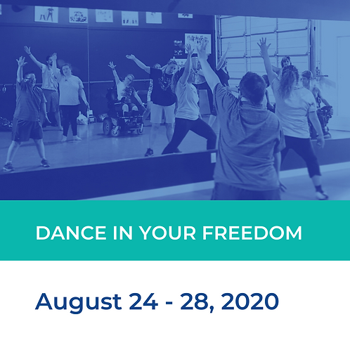 Dance In Your Freedom: Adapted Dance Camp - Aug 24 - 28
