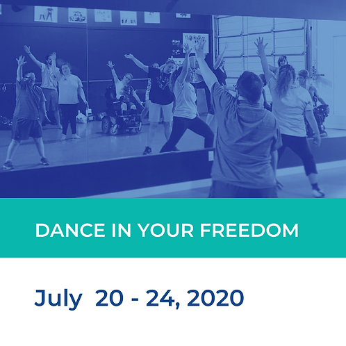 Dance In Your Freedom: Adapted Dance Camp - July 22 - 26