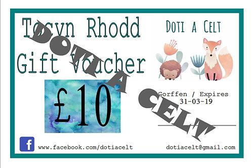 Tocyn Rhodd / Gift Voucher