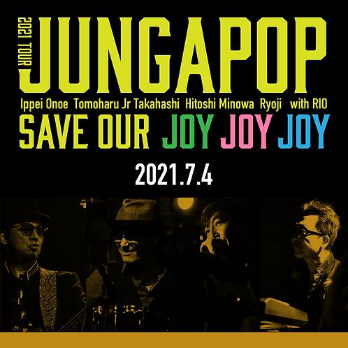 JUNGAPOP 2021TOUR 郡山公演<2021.7.4>