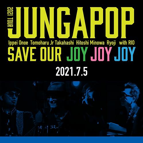 JUNGAPOP 2021TOUR 仙台公演<2021.7.5>